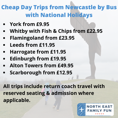 Cheap Day Trips from Newcastle by Bus with National Holidays