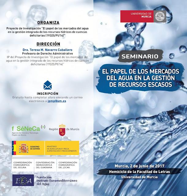 Seminario: El papel de los Mercados del Agua en la Gestión de Recursos escasos.