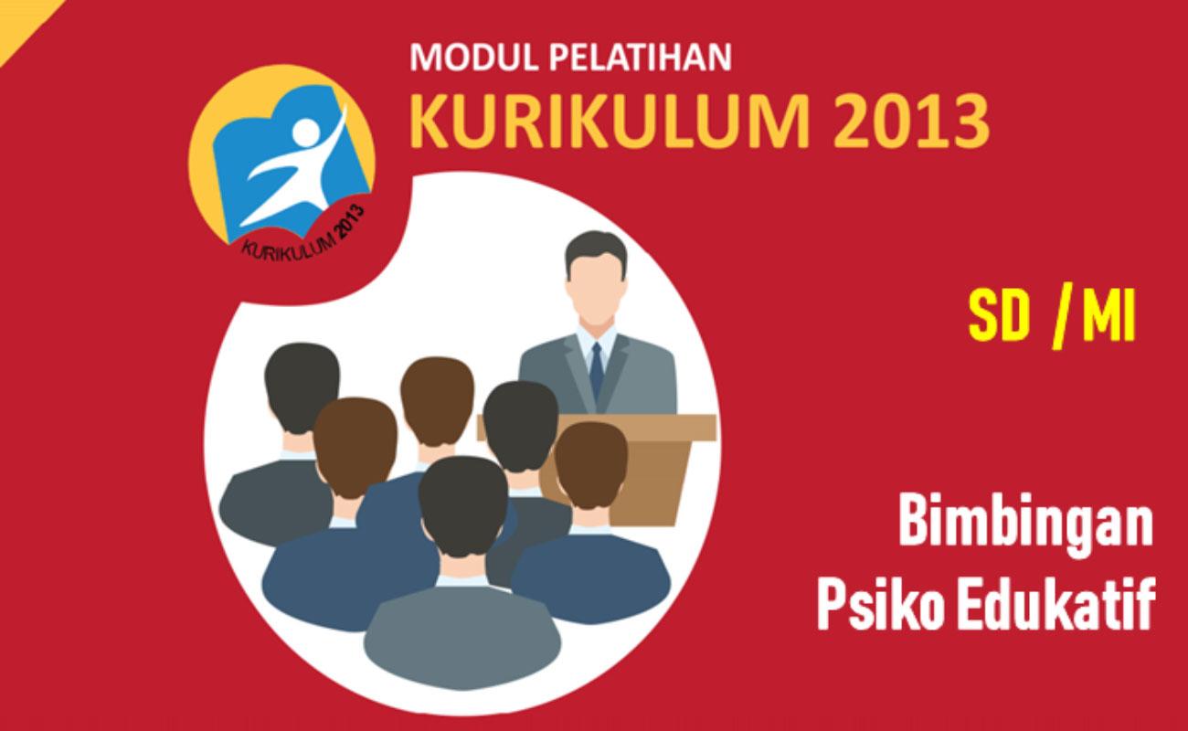 Bimbingan Psiko Edukatif di Sekolah Dasar (SD MI) Kurikulum 2013