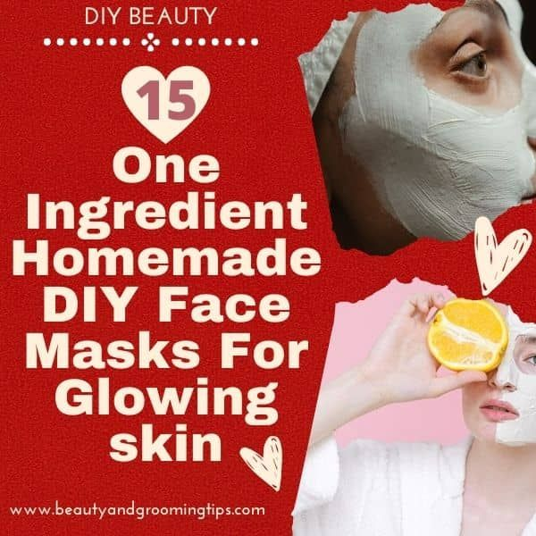1 ingredient Homemade DIY face mask recipes for glowing skin - Quick and Easy