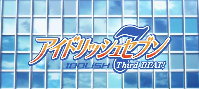 Reseña anime: Idolish7: Third Beat