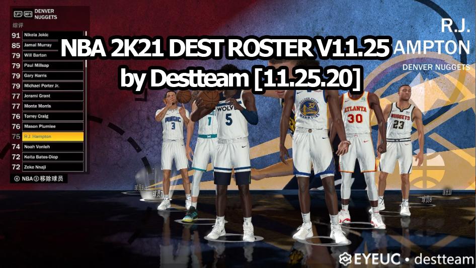 NBA 2K21 DEST ROSTER V11.25 by Destteam [11.25.20]