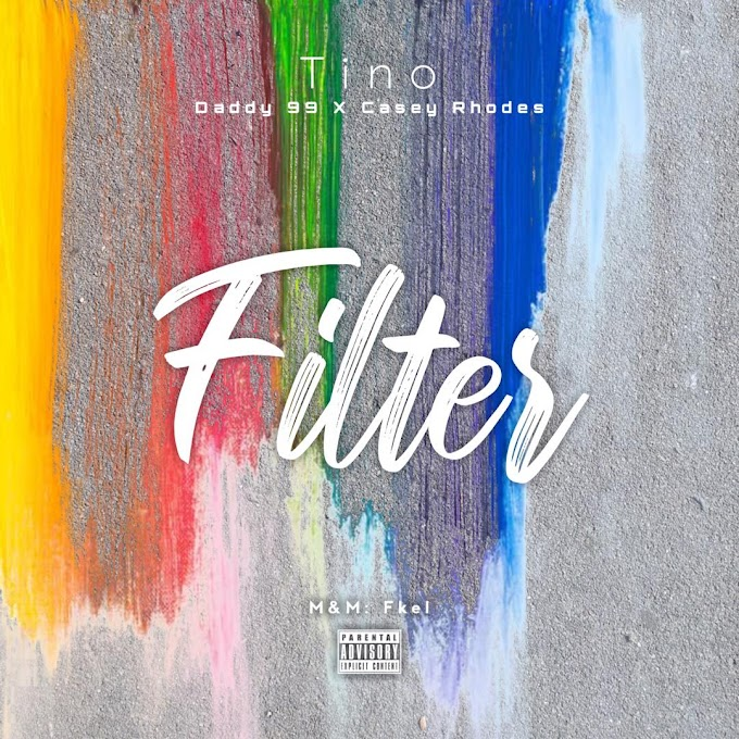 Music: Tino ft Daddy 99 & Casey Rhodes - Filter || Download