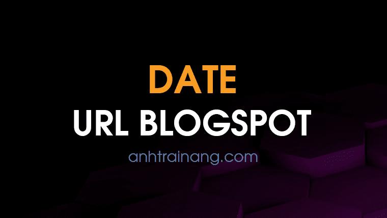 Làm thế nào để loại bỏ ngày trên url bài viết blogspot? có nên hay không?
