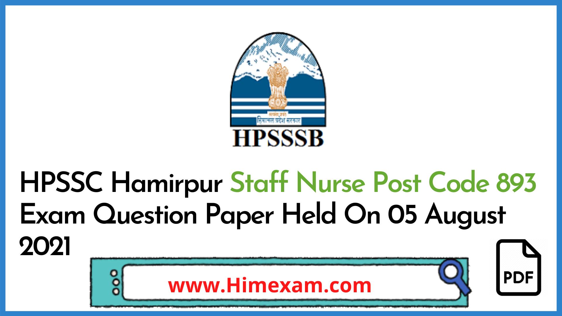 HPSSC Hamirpur Staff Nurse Post Code 893 Exam Question Paper Held On 05 August 2021