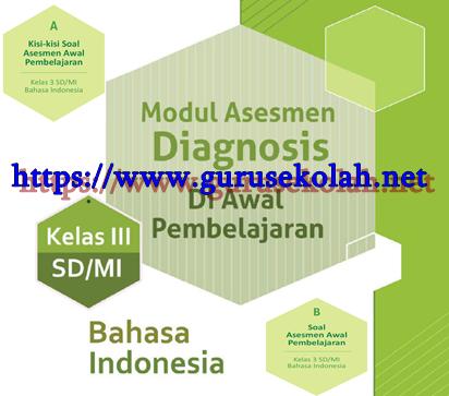 Asesmen Diagnosis Awal Pembelajaran Bahasa Indonesia Kelas 3 SD/MI