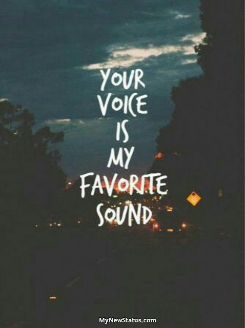 Love Quotes - Your voice is my favorite sound