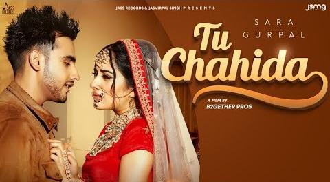 Tu Chahida Lyrics- Sara Gurpal Feat Arman Bedil