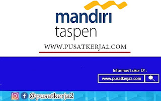 Lowongan Kerja PT Bank Mandiri Taspen Bulan Oktober 2020