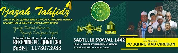 Ijazah Tahfidz JQH NU Cirebon Bersama Kang Lukman