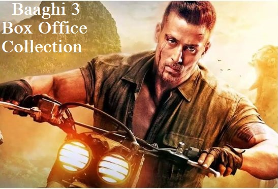 Baaghi 3 Box Office Collection Report in Hindi