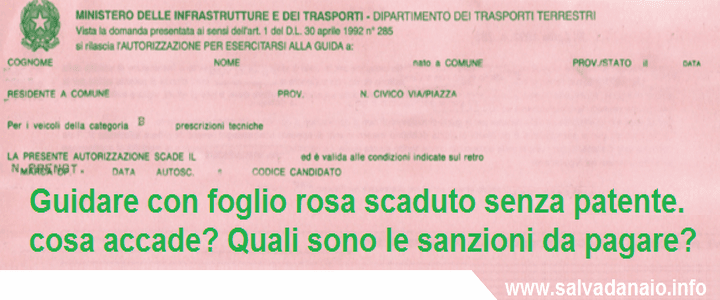 Guidare con foglio rosa scaduto senza patente cosa accade - Si possono portare passeggeri con il foglio rosa ...