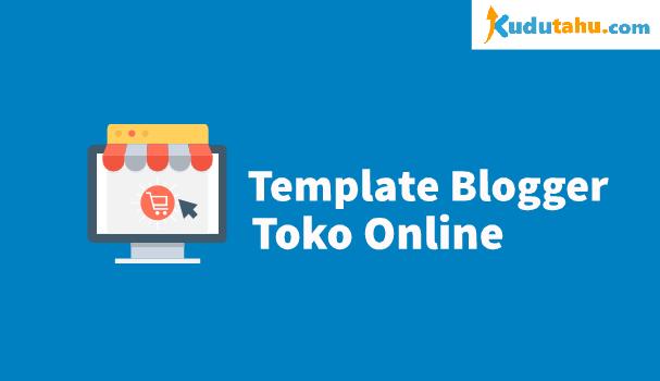 Template Blogger Untuk Toko Online Gratis