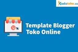 Mau Buat Olshop Blogspot? Pakai Saja Template Blogger Untuk Toko Online Gratis Ini