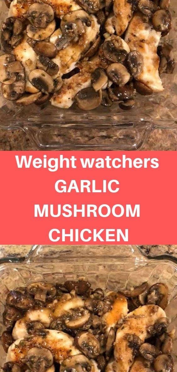 Weight Watchers Garlic Mushroom Chicken