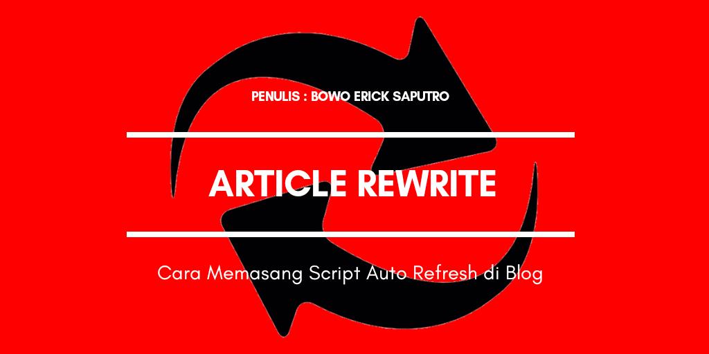 Cara Memasang Script Auto Refresh di Blog