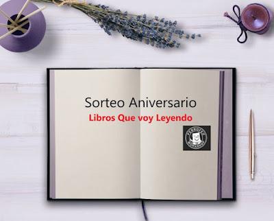 Sorteo Aniversario Libros Que Voy Leyendo