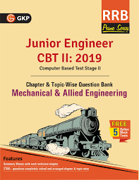 Junior Engineer CBT 2 - Chapter-Wise and Topic-Wise Question Bank - Mechanical & Allied Engineering