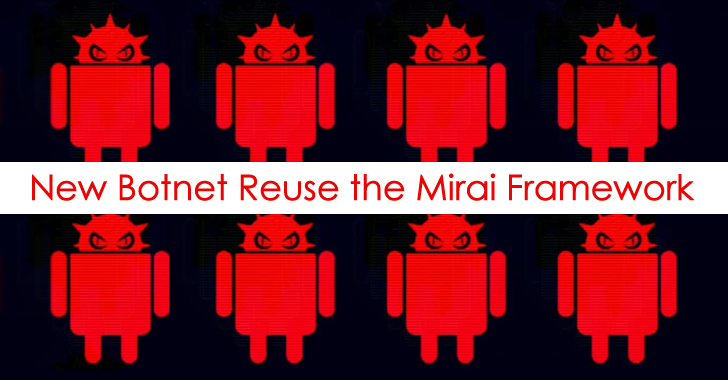 New Botnet Reuse the Mirai Framework to Perform DDoS Attack on Android Devices