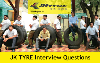 JK Tyre Industries Interview Questions