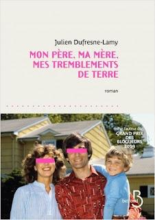 Mon père, ma mère, mes tremblements de terre – Julien Dufresne-Lamy