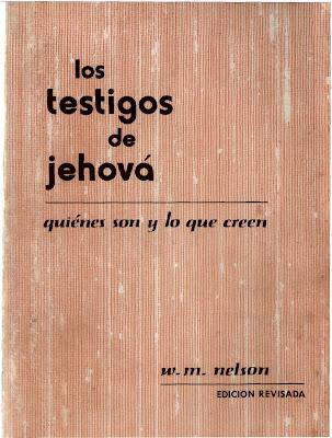 Wilton M. Nelson-Los Testigos De Jehová-