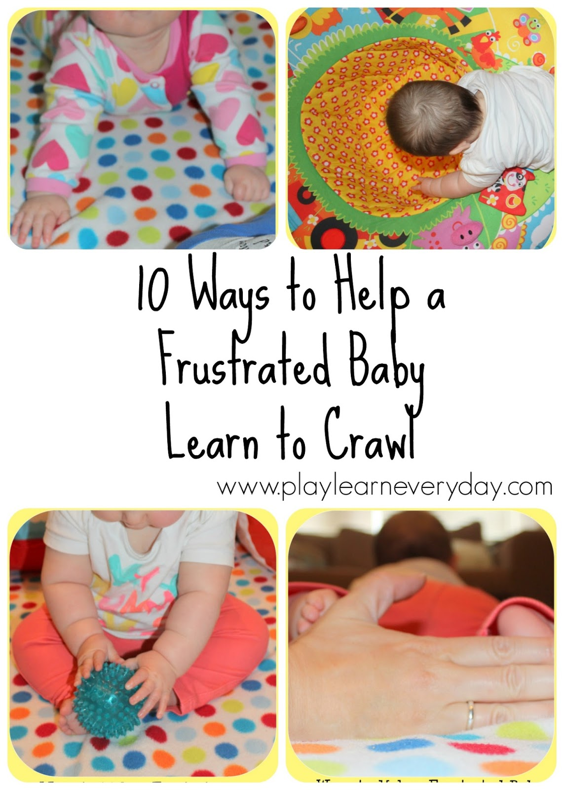 10 Ways to Help a Frustrated Baby Learn to Crawl - Play and