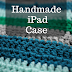 Handmade Crochet iPad Case