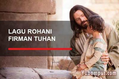 lirik lagu rohani kristen tentang firman tuhan