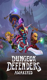 Dungeon Defenders: Awakened v1.0.0.17001 – Download Torrents PC