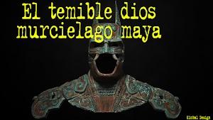 Camazotz, el dios murciélago maya.