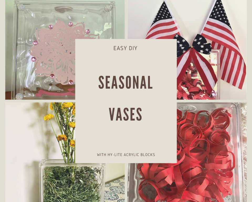 Easy DIY Seasonal Vases with Hy-Lite Acrylic Craft Blocks