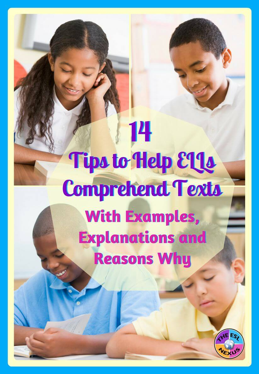 How to help English Language Learners understand the information in their textbooks: 14 tips that will facilitate their comprehension | The ESL Nexus