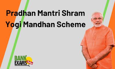 Pradhan Mantri Shram Yogi Mandhan Scheme: Highlights