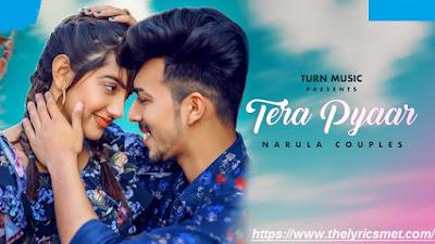 Tera Pyaar Song Lyrics | Narula Couples | Jot & Gur-v | Afsana Khan | Latest Punjabi Songs 2020