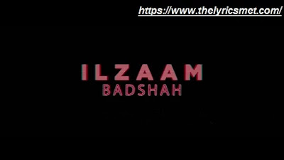 Ilzaam Song Lyrics | 3:00 AM Sessions | Badshah