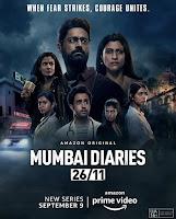 Mumbai Diaries 26/11 Season 1 Complete [Hindi-DD5.1] 720p HDRip