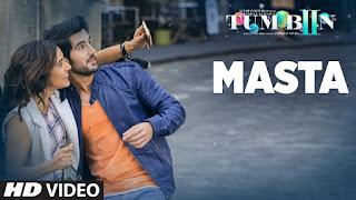 Masta – Romantic Song from movie Tum Bin 2 – Watch Full HD Video Online