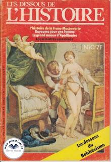Les dessous de l'Histoire, la Franc-Maçonnerie, numéro 10, 1978