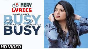 Busy Busy Lyrics By Nimrat Khaira