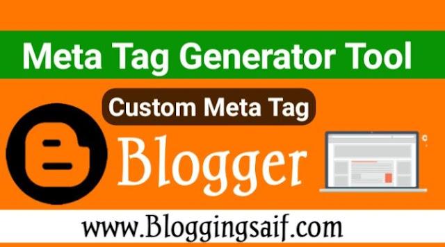 Blogger Meta Tag Generator