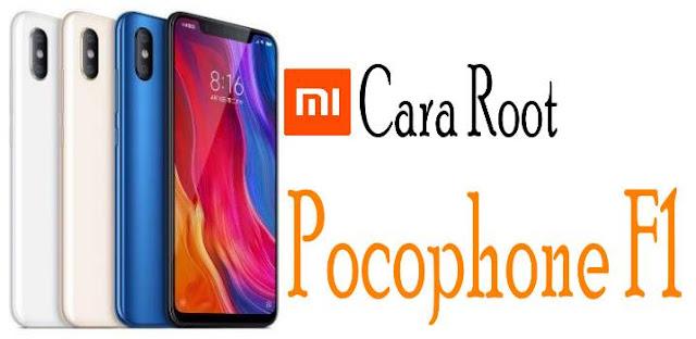 Cara Root Xiaomi Pocophone F1 Menggunakan PC