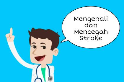 Mengenali Dan Mencegah Penyakit Stroke