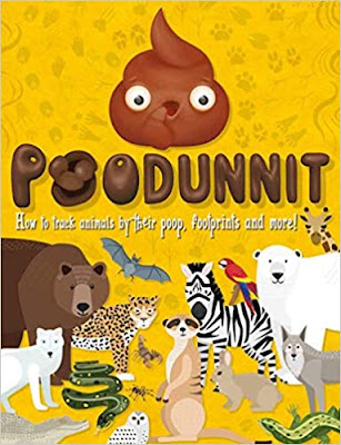 Poodunit: How to Track Animals by Their Poop, Footprints, and More! by Carlton Books