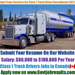 Agri Trans Services Inc Class 1 Truck Driver Recruitment 2021-22