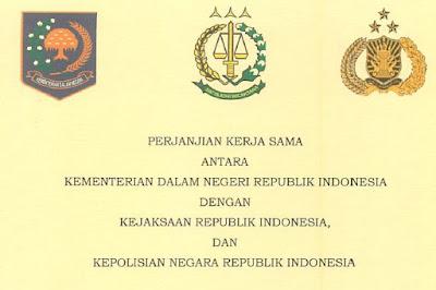 Mou Perjanjian Kerjasama Antara Kemendagri RI dengan Kejaksaan RI dan POLRI Tentang APIP dan APH Berindikasi Tipikor Pemda