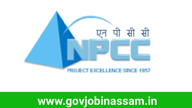 NPCC Limited Guwahati Recruitment 2018