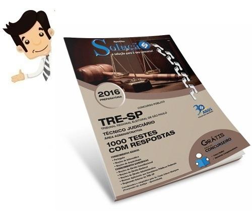 http://www.editorasolucao.com.br/apostila-solucao/impresso/apostila-tre-sp-1000-testes-tre-sp-tecnico-area-administrativa?acc=eccbc87e4b5ce2fe28308fd9f2a7baf3
