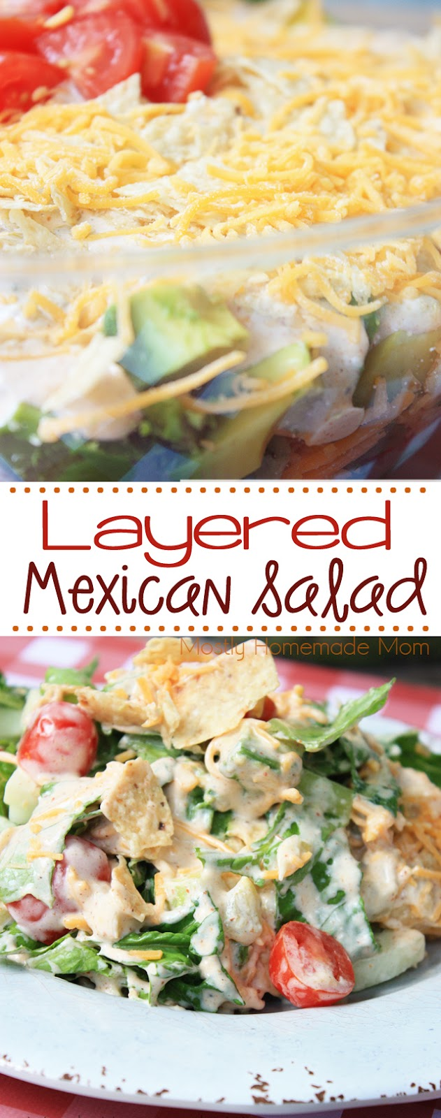 Layered Mexican Salad with taco dip dressing recipe