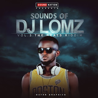 Mixtape: DJ Lomz – Sounds of Dj Lomz vol.3 (The beat riddim)